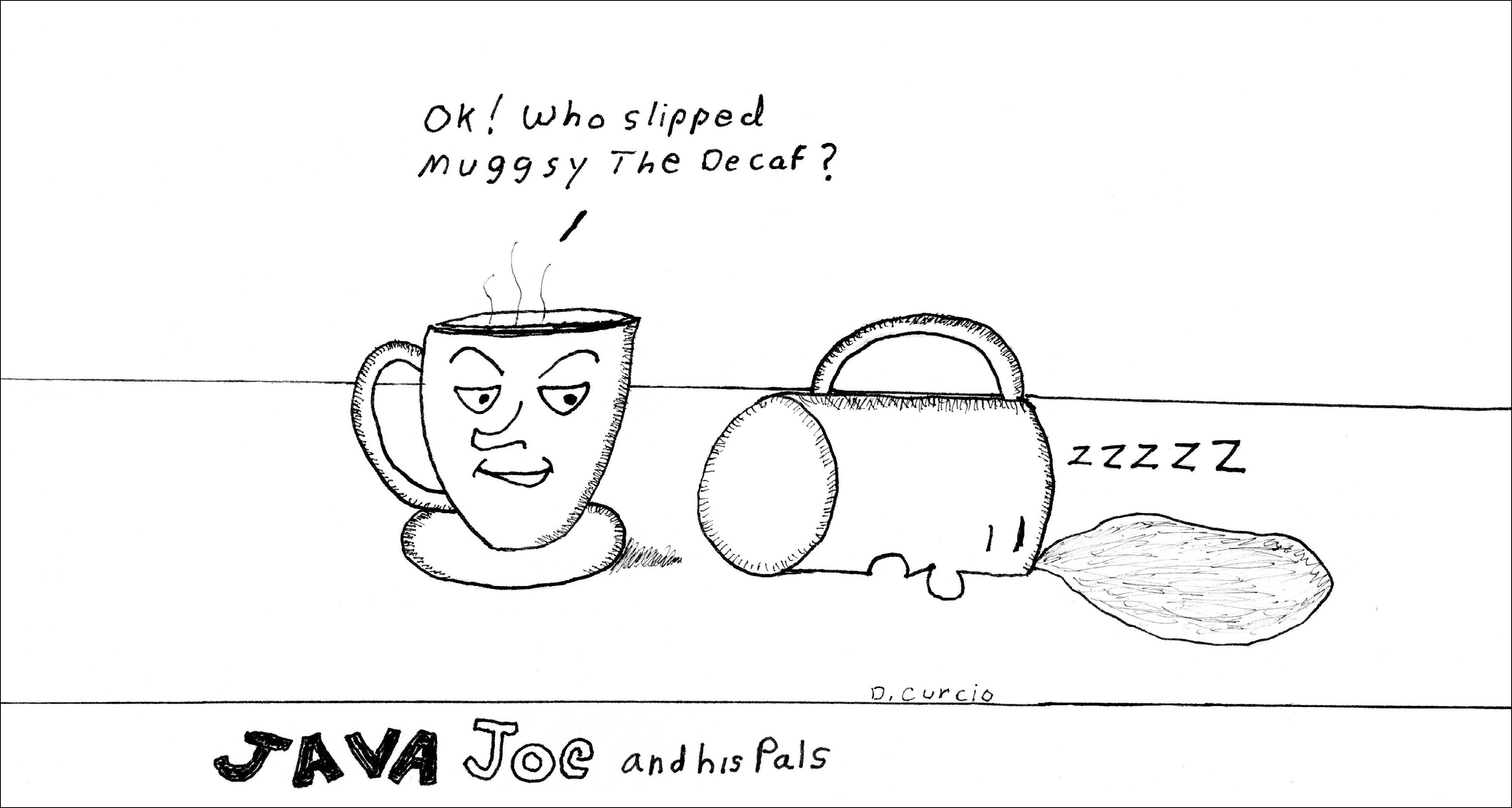 Decaf Muggsy
