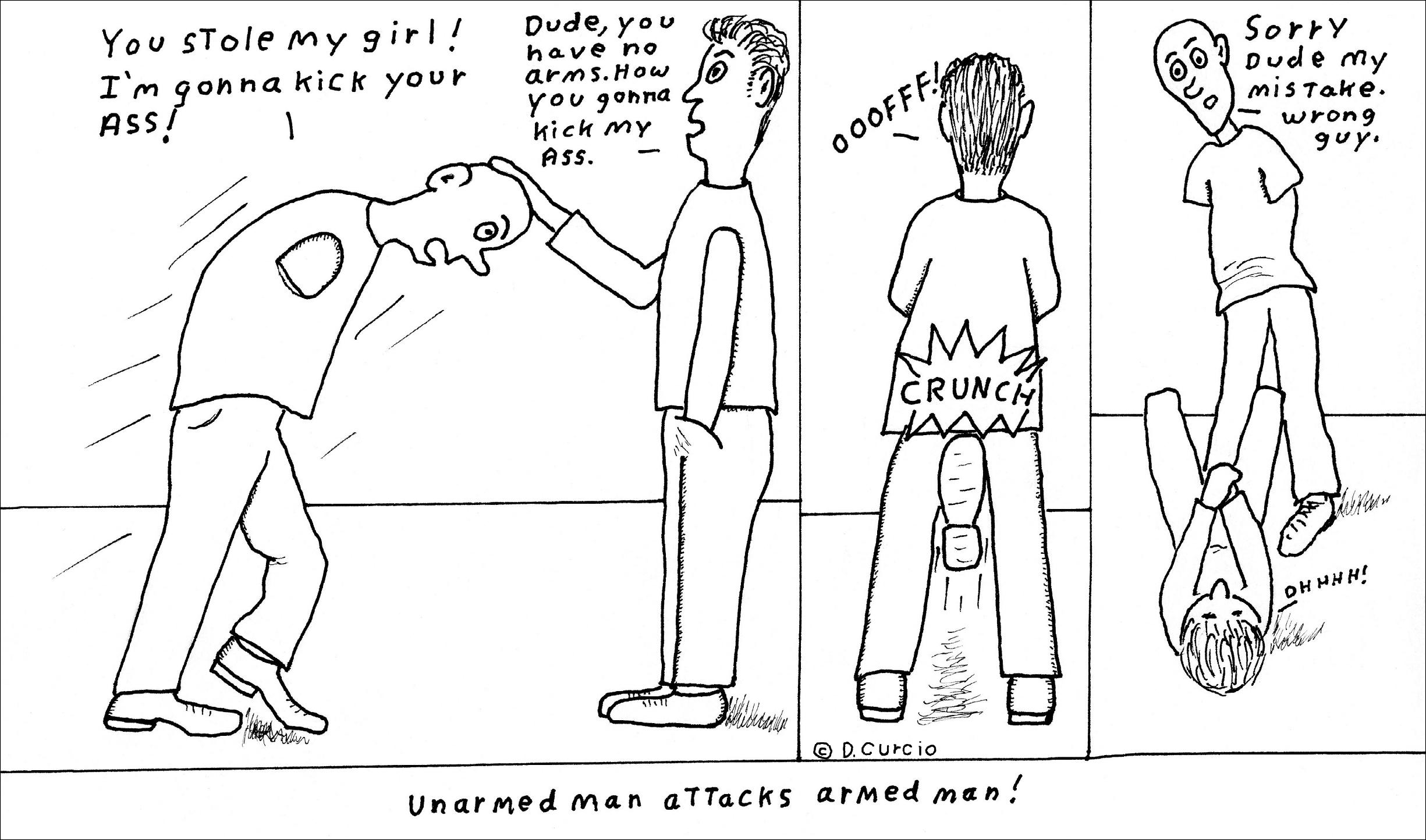 Unarmed Man VS Armed Man
