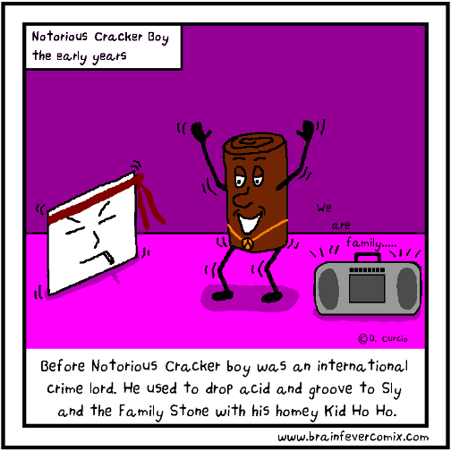 One Groovy Cracker